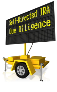 Self-Directed IRA Due Diligence